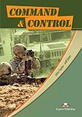 Command & Control - a student's book from Career Paths by Express Publishing