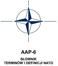 NATO glossary of terms and definitions. Original version is both in English and French. Poland has its own version too.